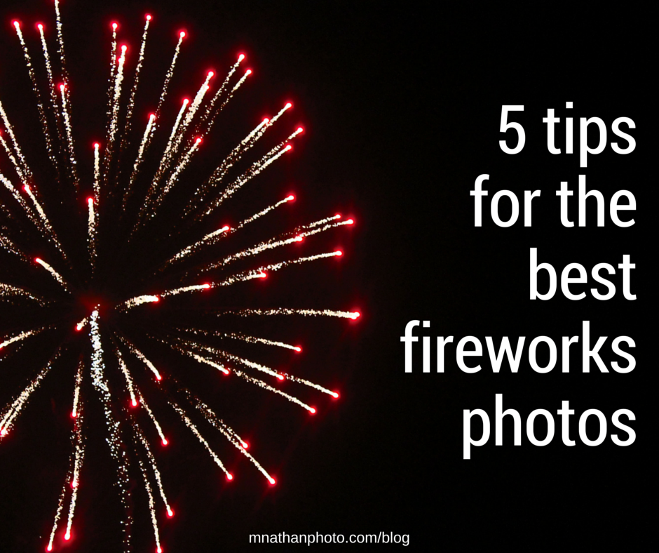 mnathanphoto.fireworks-tips